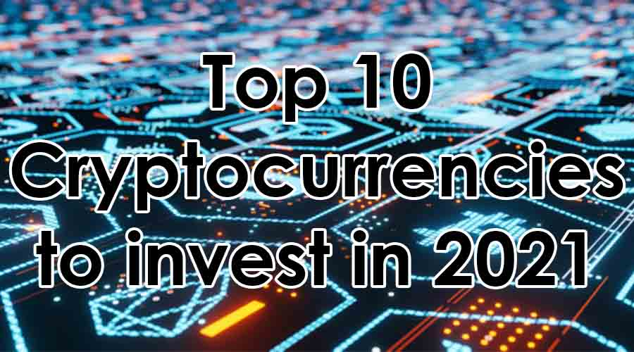 uploads/1614834580top-10-cryptocurrencies-to-invest-in-2021.jpg